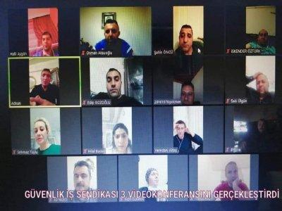 Güvenlik İş Sendikası 3.Video Konferansını Gerçekleştirdi