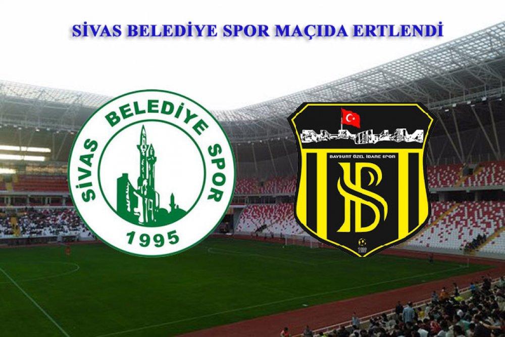 Sivas Belediye Spor Maçıda Ertlendi