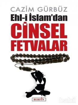 Ehl-i İslam'dan Cinsel Fetvalar